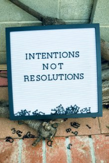 intentions not resolutions